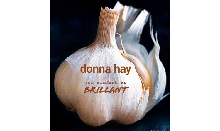 Donna Hay – von einfach bis brillant