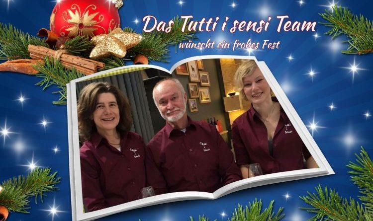 Das Tutti i sensi-Team wünscht allen Lesern und Followern ein schönes, genussvolles Weihnachtsfest!