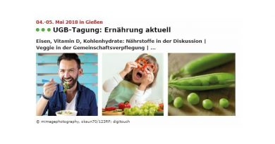 """Jetzt zur UGB-Tagung """"Ernährung aktuell"""" vom 4.-5. Mai 2018 in Gießen anmelden"""