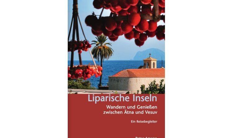Liparische Inseln – Wandern und Genießen zwischen Ätna und Vesuv