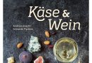 Käse & Wein von Andreas Knecht und Armando Pipitone - Foto: Hädecke Verlag