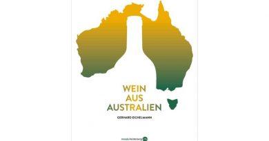 Wein aus Australien von Gerhard Eichelmann