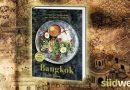 Bangkok - Der kulinarisch vielseitigste Hotspot Asiens