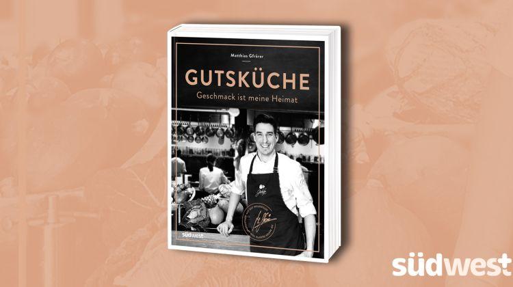 Saisonale Heimatküche mit feiner internationaler Note - Gutsküche von Matthias Gfrörer - Foto: Südwest Verlag