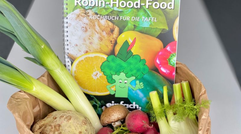 Robin Hood Food - Kochbuch für dieTafel